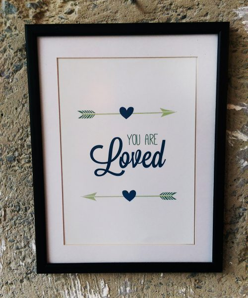 27×35 Art Print YOU ARE loved